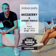 Indoor Party Missberry b2b André Tribale All Night Long - Regal Terasa - Piešťany